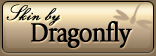 Skin by Dragonfly Website